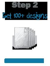 Step 2 Get Designs
