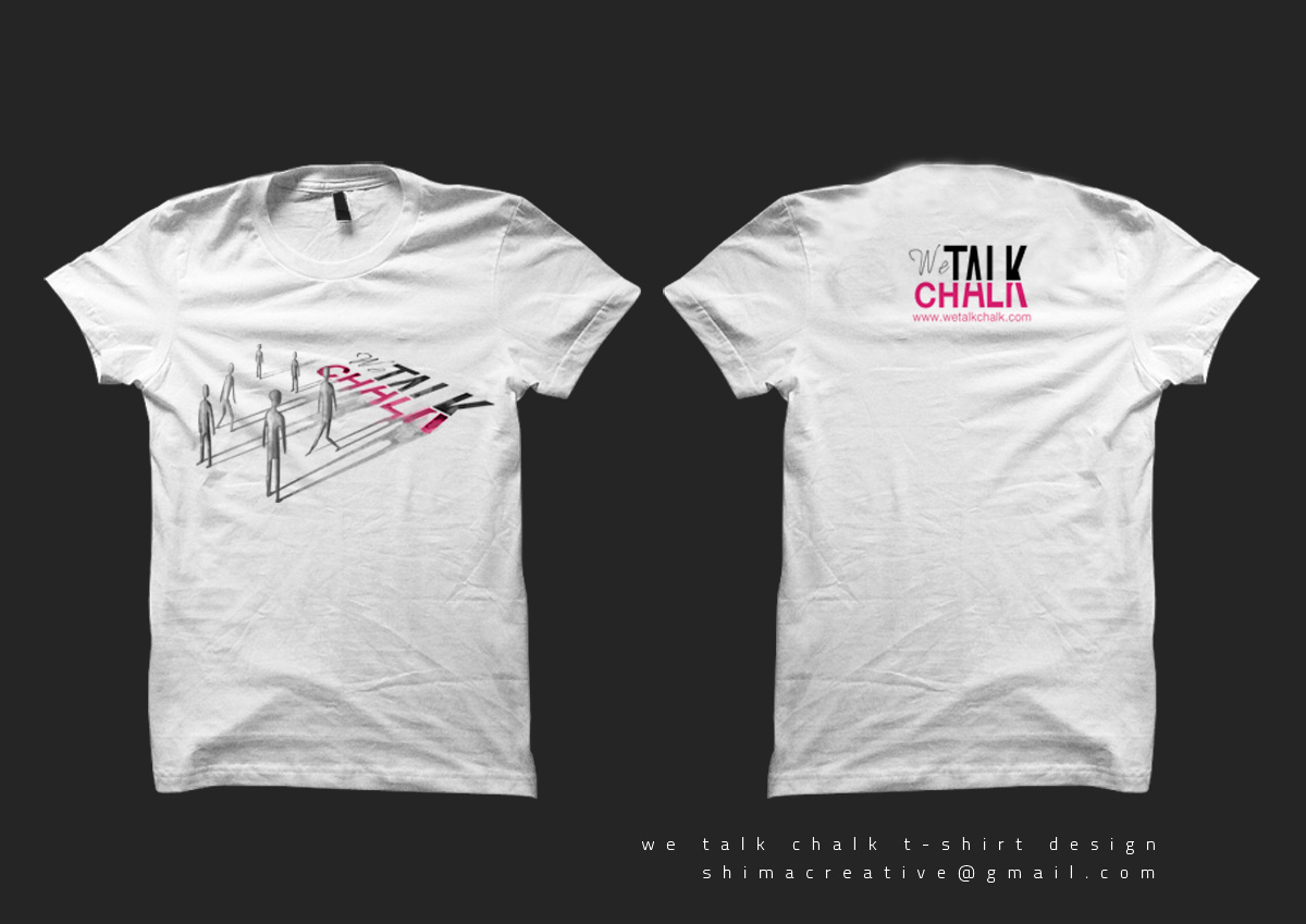 Serious Professional Printing T Shirt Design For We Talk Chalk By