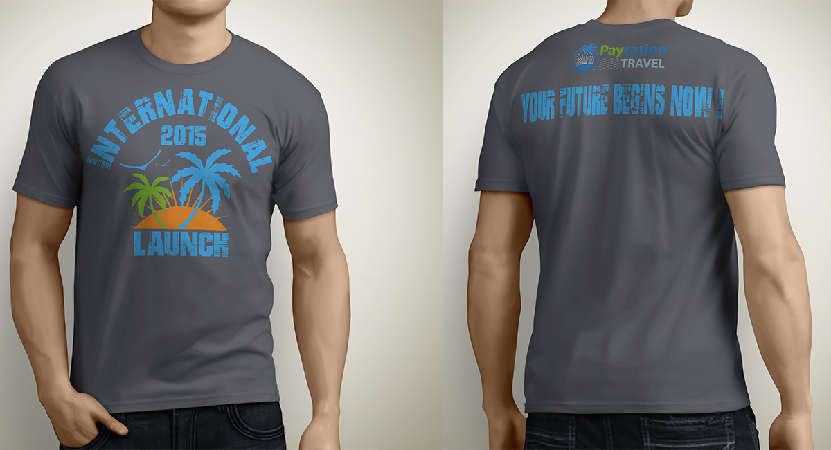 Paycation travel needs a commemorative international event for Travel t shirt design ideas