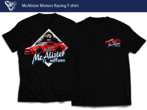 T Shirt Design (Design #11877461) Submitted To McAlister Motors Racing T