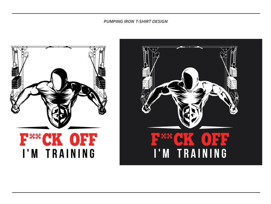T Shirt Design By Thebookofjob For Gym Fitness Bodybuilding Fuck Off I