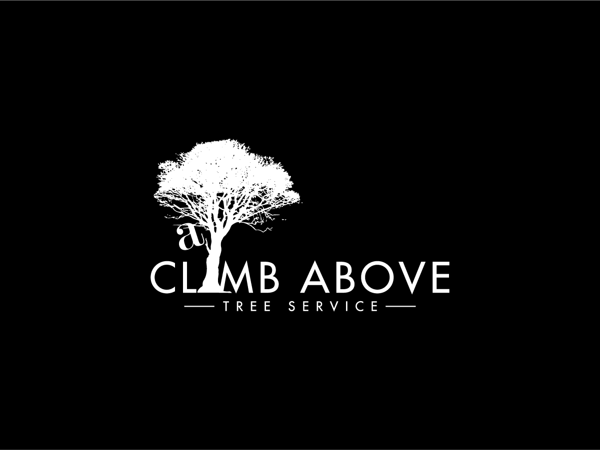 Serious, Masculine Logo Design for A Climb Above Tree Service by ...