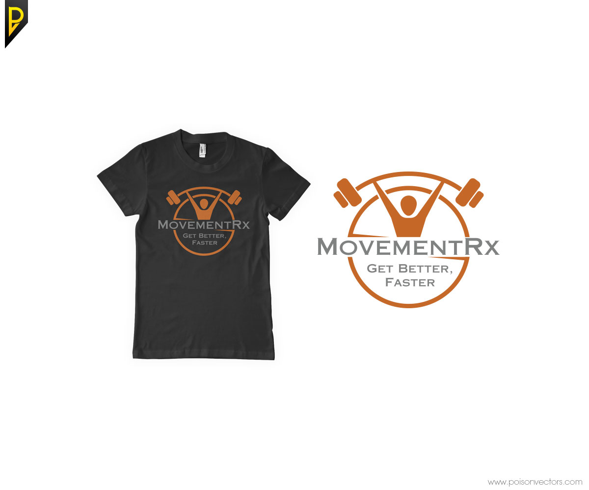 Who needs physical therapy - T Shirt Design By Poisonvectors For Crossfit Based Physical Therapy Company Needs Evolution Of Our