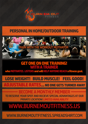 Flyer Design by joshuacorby2014 - Burn Em Out Fitness: Personal Training