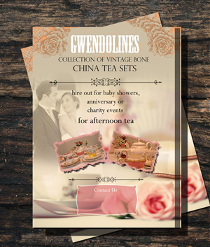 Flyer Design 4510462 Submitted To Gwendolines Vintage China Hire Closed