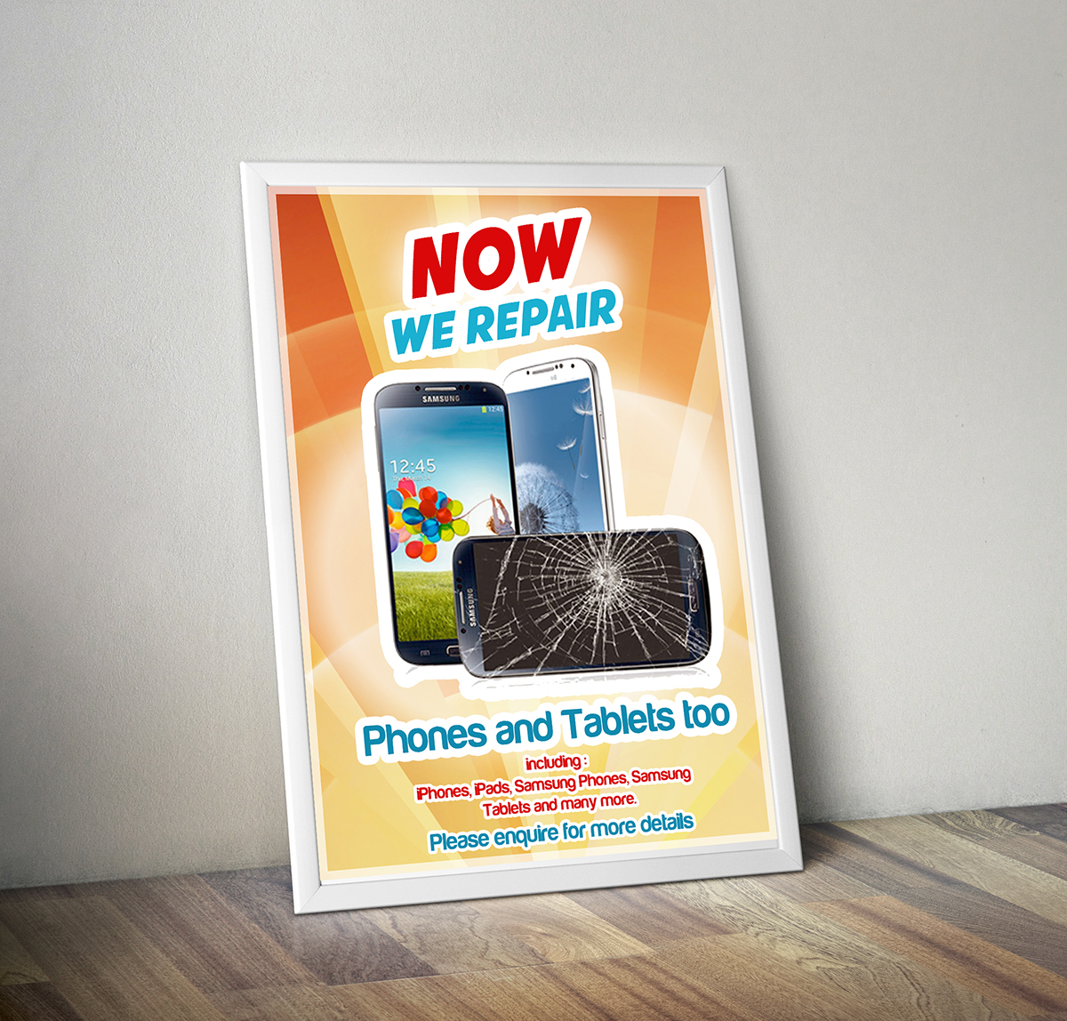 Poster design on ipad - Poster Design By Zak Designs For Poster To Advertise That We Repair Iphone Ipad