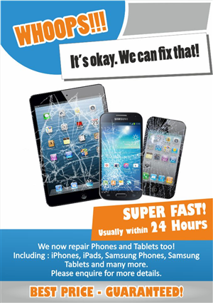 Poster to advertise that we repair iphone, ipad, samsung phone and ...