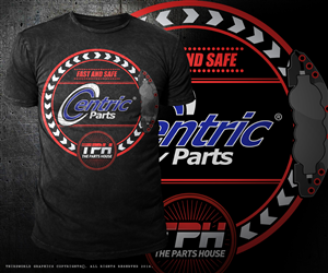 T-shirt Design by Thirdworld Graphics - Centric Automotive Premium Brakes / Feel the ru...