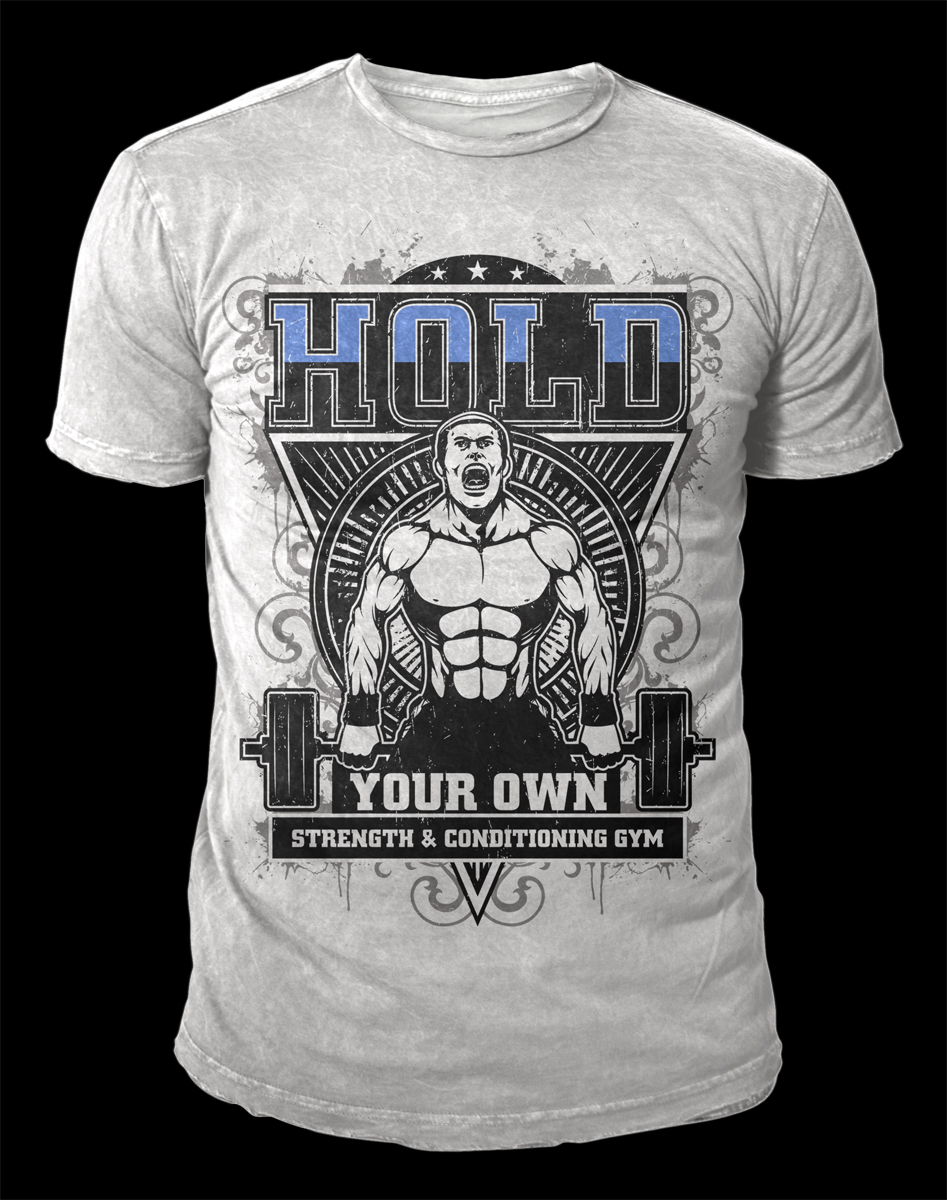 Design t shirt brand - T Shirt Design By D Mono For Hold Your Own Strength Conditioning Gym