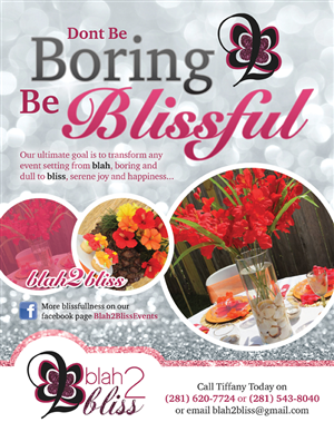 Flyer Design by johnm.07 - My Blah 2 Bliss Events Flyer...Transforming Ord ...