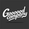 Goooood Company